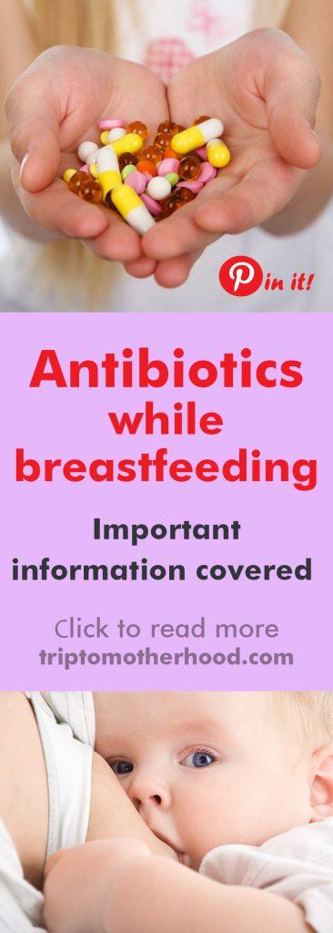 can i use antibiotics while breastfeeding